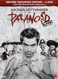 Cover Michael Mittermeier - Paranoid Live [DVD]